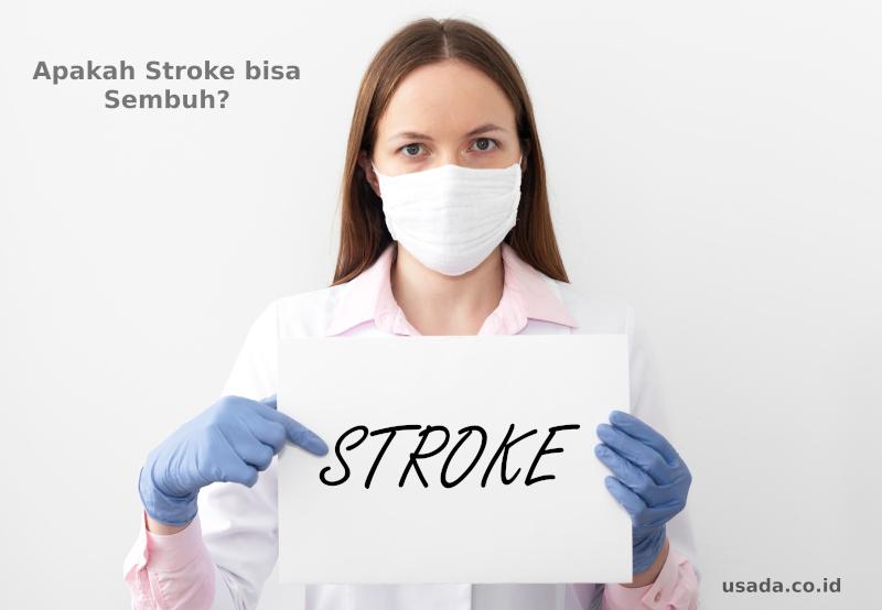 Apakah Stroke Bisa sembuh? Ini Penjelasan Selengkapnya