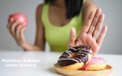 Makanan Bahaya untuk Jantung yang Harus Dihindari