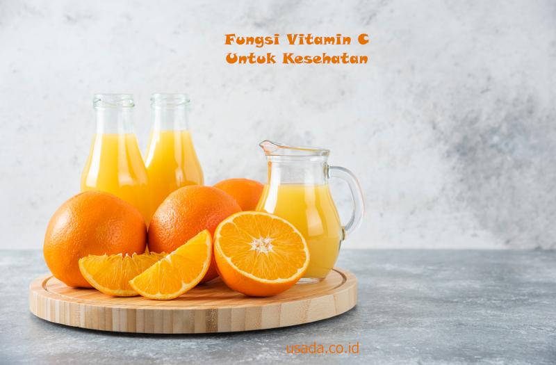 fungsi vitamin c untuk kesehatan